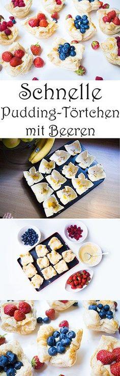 Schnelle Pudding-Törtchen mit Beeren backen - Rezept mit Blätterteig