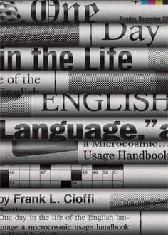 One Day in the Life of the English Language by Frank L. Cioffi; design by Chris Ferrante (Princeton University Press / March 2015)