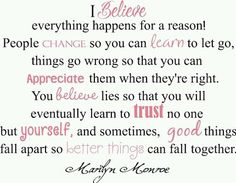 Yupp!! Good things fall apart so better things can fall together. Believe lies, trust no one.  Used and abused.  #RealTalk