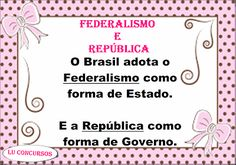 Lu Concursos: FEDERALISMO E REPÚBLICA Resource Room, Law School, Social Security, Professor, Study, Cards, Historia, Portuguese, Teacher