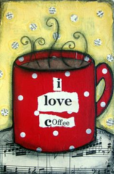 I Love Coffee mixed media canvas