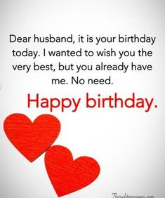 Happy Birthday Wishes For Husband _ Romantic Birthday Messages For Husband - My Wishes Club Birthday Message For Husband, Happy Birthday Quotes For Friends, Funny Happy Birthday Wishes, Happy Birthday For Him, Funny Husband Birthday Quotes, Birthday Poems For Husband, Birthday Wishes For Love, Boyfriend Birthday, Husband Love Funny