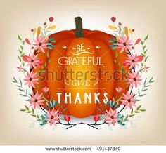 Thanksgiving greeting card with pumpkin and decorative flowers