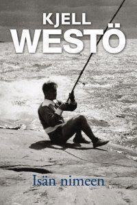 Westö: Isän nimeen