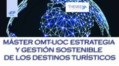 La OMT ofrece beca a funcionarios para Master sobre gestión sostenibles de destinos turísticos