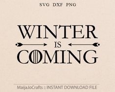 Winter is coming svg Game of Thrones Inspired SVG cutting file dxf Winter svg files for silhouette files for cricut downloads Cricut files