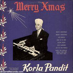 Korla Pandit Worst Christmas Albums Funny Christmas Worst Christmas Music Worst Album Covers Holiday Songs Awkward Family Christmas