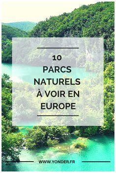 Les 10 parcs naturels à voir en Europe / Yonde