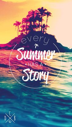 Every summer has a story wallpaper