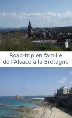 Quelle est belle la France quand on la traverse au printemps d'Est en Ouest. Vacances en famille en France.