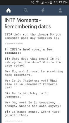 Literally me and my dad (he's an ESTJ, also born in December)