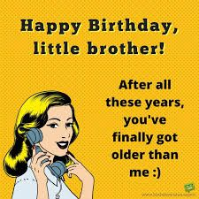 Image result for funny birthday sayings for brother in law