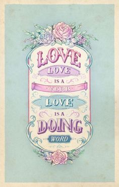 1 CORINTHIANS  16:14 - Do everything in Love as doing it unto the Lord.