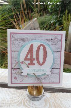 ...oder wie war das noch?  Ich hab ja noch gaaaannz viel Zeit bis zu diesem Tag (am selbstbelügen muss ich noch arbeiten *hahaha*). Umso meh... Stampin Up, Place Cards, Place Card Holders, Paper, 40 Birthday, Card Crafts, Anniversary Cards, Map Art, Birthdays