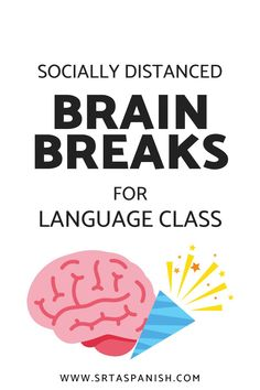 Socially Distanced Brain Breaks - SRTA Spanish