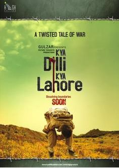 Kya Dilli Kya Lahore Movie Review