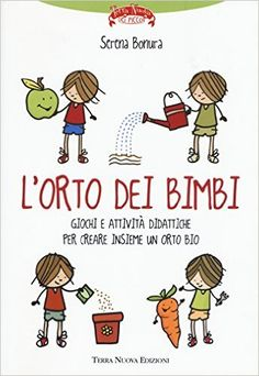 Amazon.it: L'orto dei bimbi - Serena Bonura - Libri