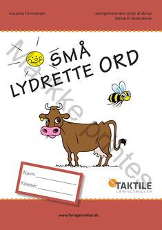 smaa-lydrette-ord Cooperative Learning, Learn To Read, Preschool, Language, Classroom, Teaching, Writing, Education, Sprog