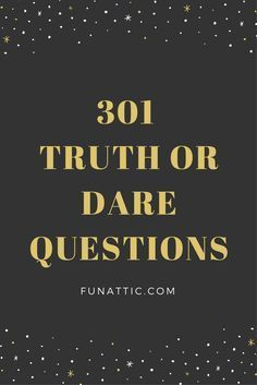 An extensive list of truth or dare questions. The fun, the funny, the embarrassing, and the daring. Enjoy a good clean game of truth or dare at your next fun event. True Or Dare Questions, Good Truth Questions, Questions For Friends, Fun Questions To Ask, Funny Questions, This Or That Questions, Truths Questions, Truth N Dare, Funny Truth Or Dare