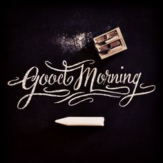 Good morning to my friend, family, and fans!