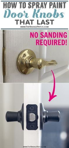 How to Spray Paint Door Knobs (Without Sanding!) | How to spray paint door knobs the easy way - with no sanding | How to spray paint door knobs that last| The easiest way to paint metal | DIY spray painted brass door handles | How to paint metal that last | The best metal paint | How to easily update door hardware with spray paint | #TheNavagePatch #diy #HowTo #EasyDIY #SprayPaint #Tutorial #Paintedfurniture #DIYtricks #Moneysaver #Timesaver #SimpleDIY #Farmhouse #Rustoleum… Diy Spray Paint, Spray Painting, Spray Paint For Metal, Painting Tips, Metallic Spray Paint, Paint Door Knobs, Door Knobs Crafts, Diy Door Knobs, Interior Door Knobs