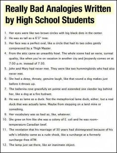 Really bad analogies written by high school students…