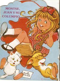 CUENTO TROQUELADO - MONTSE, JUAN Y SU COLUMPIO - MARIA PASCUAL - EDICIONES TORAY - 1981 (Libros de Lance - Literatura Infantil y Juvenil - C...