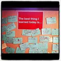"This bulletin board from a TEDxSummit is a great classroom idea!  ""The Best Things I Learned Today"" by carrie"