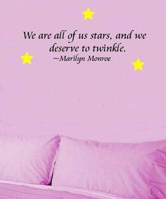 Marilyn Monroe Quote Stars Deserve to Twinkle by greatwallsoffire