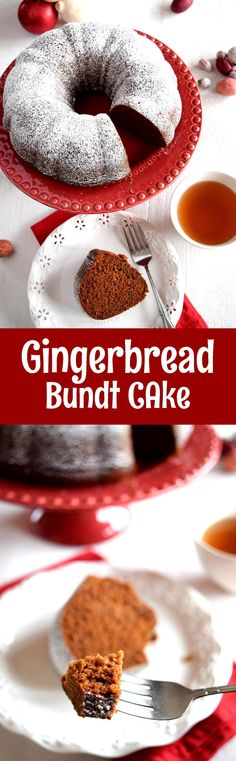 Gingerbread Bundt Cake--Steven declared this is the best gingerbread he's ever eaten.