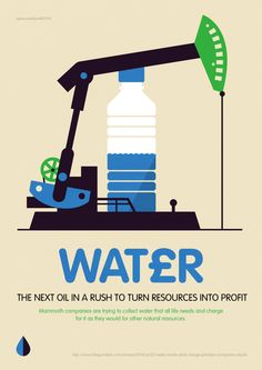 I read an article today where big companies like Nestle want to profit from water : ( Here's the link if you want to read it - via the Guardian ( In the comments people even talk about how in some...