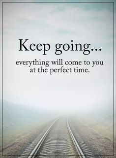 Moving On Quotes : Inspirational Keep Going ExplorePic