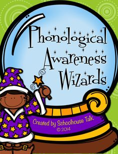 Schoolhouse Talk!: Phonological Awareness Wizards