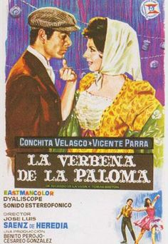 La_verbena_de_la_Paloma-(Conchita Velasco y Vicente Parra) Verbena, Poster On, Poster Prints, New Cinema, Swedish Girls, Information Poster, Velasco, Original Movie Posters, Classic Movies
