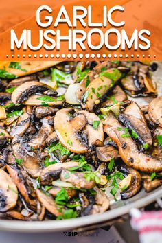 Sauteed Garlic Mushrooms | Made with garlic, olive oil, chili flakes, and a touch of parsley, these garlic sauteed mushrooms go well with almost any main dish. #mushroomlovers #sidedishrecipe #easyrecipe #garlicmushrooms Quick Side Dishes, Vegan Side Dishes, Side Dish Recipes, Best Mushroom Recipe, Mushroom Recipes, Vegetable Recipes, Garlic Recipes, Healthy Recipes, Vegetarian Appetizers