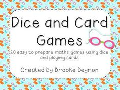 Dice and Card Games - 20 easy to prep, no cut games using dice and playing cards $