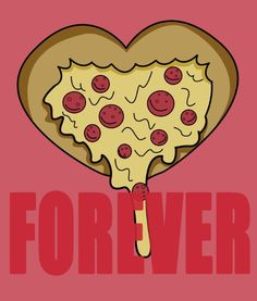 #PIZZA #LOVE https://society6.com/product/forever-love-82b_print#1=45