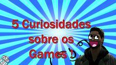 5 Curiosidades sobre os games #3