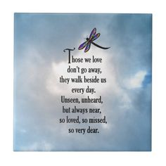 Memorial poems - Dragonfly So Loved Poem Ceramic Tile Zazzle com Citation Souvenir, Dragonfly Quotes, Dragonfly Meaning, Dragonfly Art, Sympathy Quotes, Condolences Quotes, Condolence Messages, Grief Poems, Funeral Poems