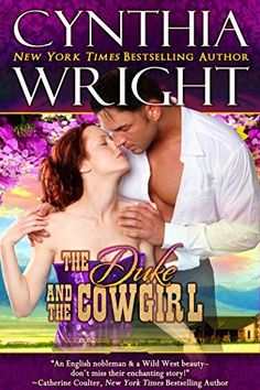 The Duke & the Cowgirl (Western Rebels Book 3), http://www.amazon.com/dp/B0079ET14G/ref=cm_sw_r_pi_awdl_v7L5ub186CBX0