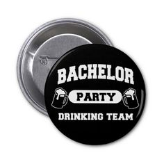 Bachelor Party Drinking Team Pin