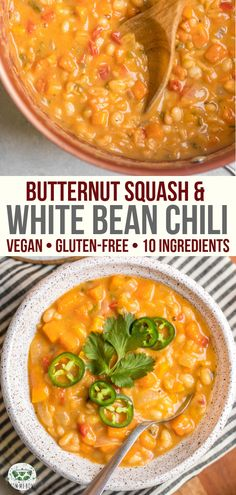 recipes gluten free Butternut Squash & White Bean Chili This Butternut Squash & White Bean Chili is cozy, hearty, and made from only 10 plant-based ingredients! A yummy Vegan & Gluten-Free entree for chilly days. Chili Recipes, Soup Recipes, Whole Food Recipes, Cooking Recipes, Healthy Recipes, Vegan Bean Recipes, Vegan Recipes Plant Based, Beans Recipes, Lasagna Recipes