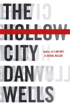 Book review of Hollow City by Dan Wells.