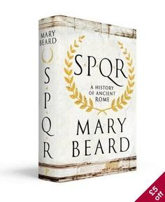 Buy SPQR by Mary Beard at Mighty Ape NZ. Sunday Times Top 10 Bestseller Shortlisted for a British Book Industry Book of the Year Award 2016 Ancient Rome matters. Its history of empire, conq. Don Day, Good Books, Books To Read, Romulus And Remus, British Books, Watership Down, Thing 1, Roman History, Latest Books