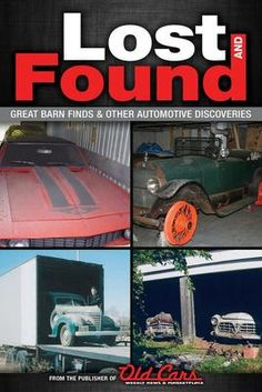 """Great Awakenings Lost and Found is filled with the kind of tall tales that every car buff dreams about. Do """"regular guys"""" really find great cars collecting dust in old barns, sheds, and chicken coops? You bet! And here is a collection of stories to prove it."""
