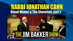 Rabbi Jonathan Cahn explains the connection between the Blood Moons and The Shemitah on the #JimBakkerShow! #RabbiCahn #BloodMoons