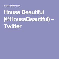 House Beautiful (@HouseBeautiful) – Twitter