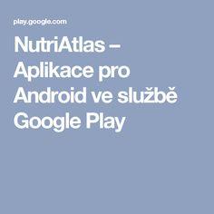 NutriAtlas – Aplikace pro Android ve službě Google Play
