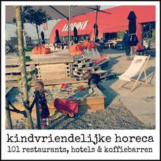 Horeca voor kids: de leukste kindvriendelijke hotels, restaurants en koffiebarren in heel Nederland