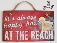 Happy Hour at the Beach - Wall Art. Coccia i think we need this for the beach! Beach Canvas, Beach Wall Art, Beach Wood Signs, Josie Loves, I Need Vitamin Sea, Best Happy Hour, Beach Please, Beach Quotes, Seaside Quotes
